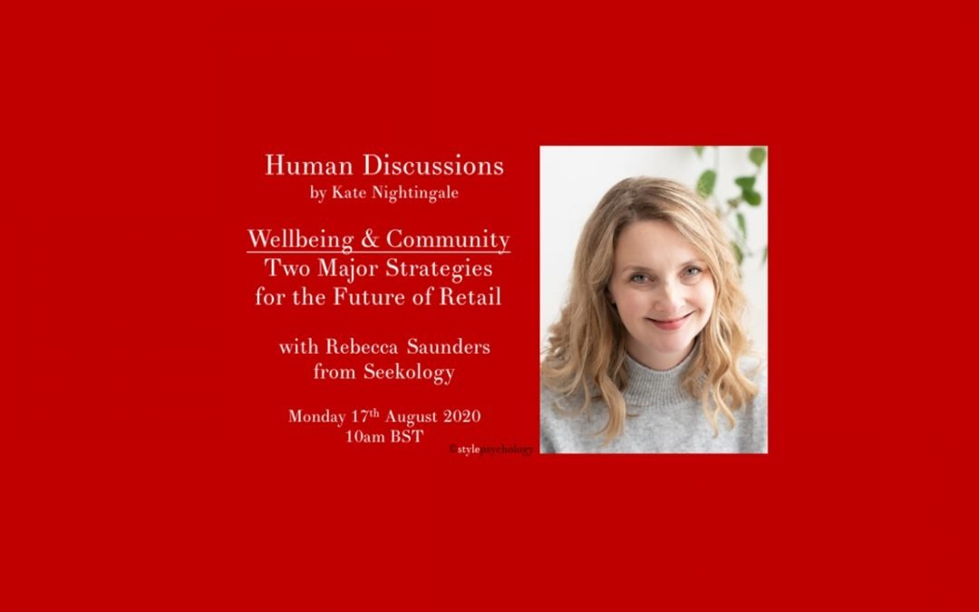 Community & Wellbeing – Two Major Strategies for the Future of Retail